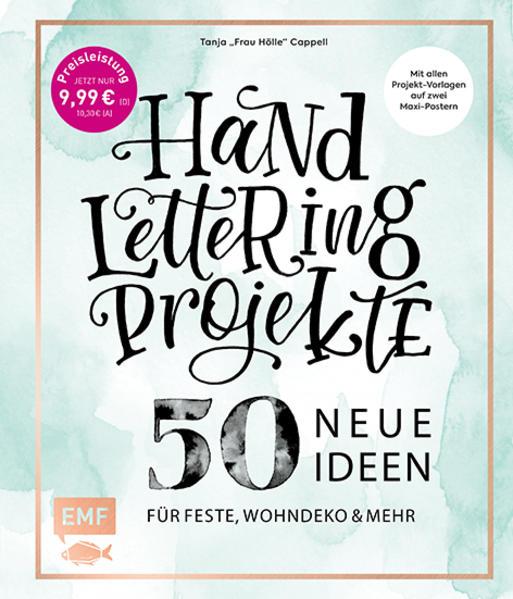 Handlettering Projekte - 50 neue Ideen für Feste, Wohndeko und mehr - Sonderausgabe als Buch (gebunden)
