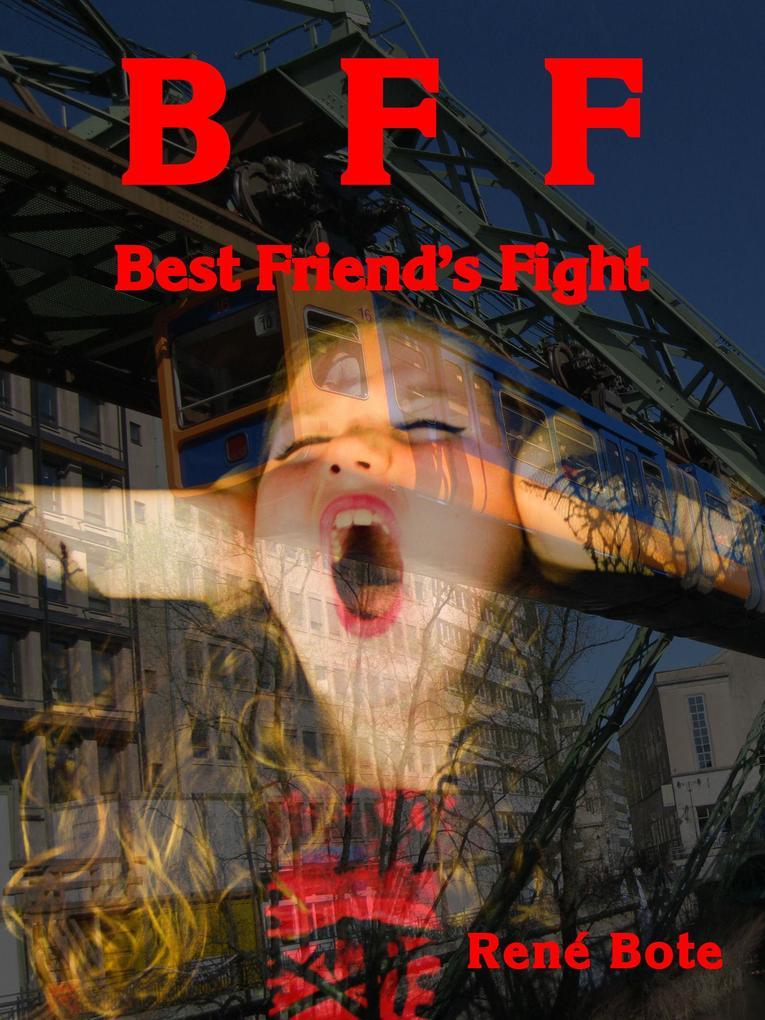 BFF - Best Friend's Fight als eBook epub