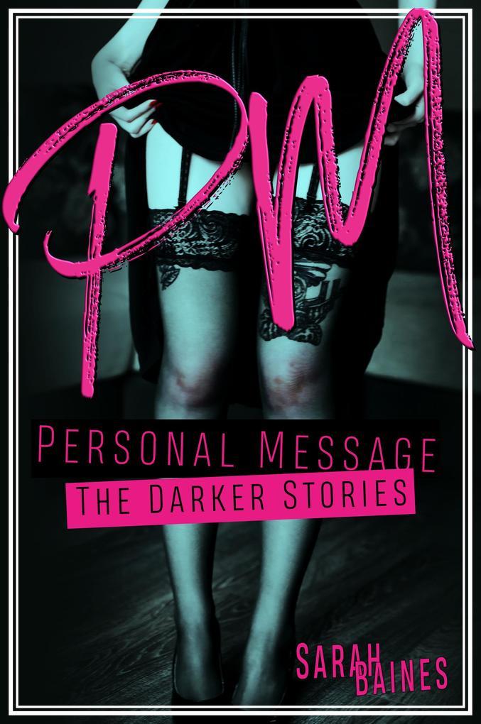 PM - Personal Message als eBook epub