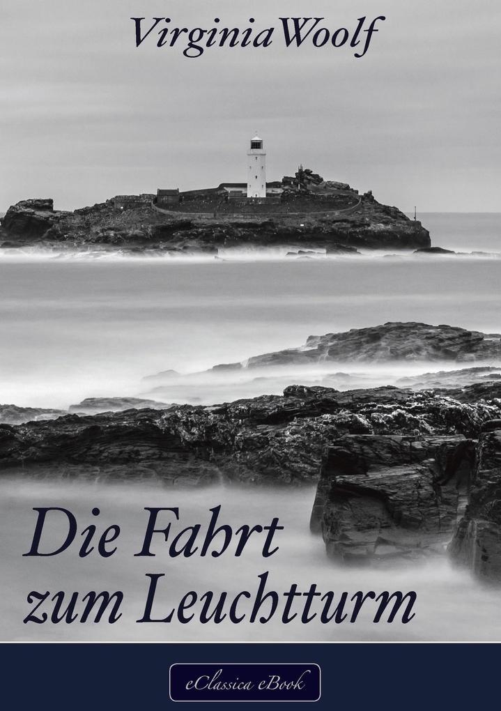 Virginia Woolf: Die Fahrt zum Leuchtturm als eBook epub