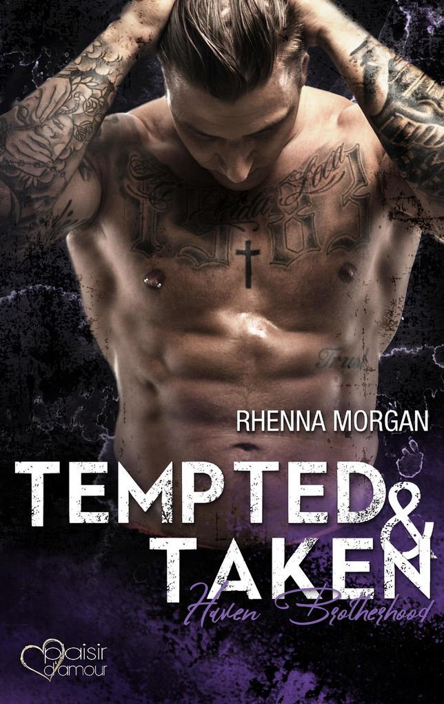 Haven Brotherhood: Tempted & Taken als eBook epub