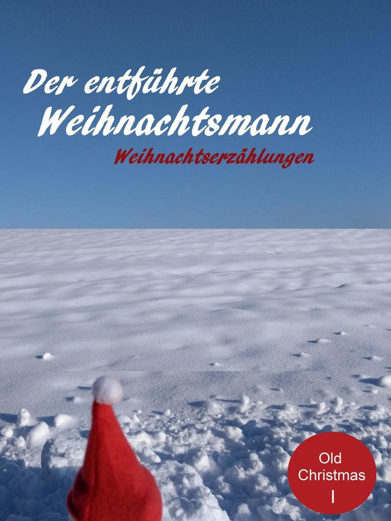 Der entführte Weihnachtsmann als eBook epub