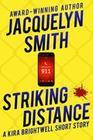 Striking Distance: A Kira Brightwell Short Story (Kira Brightwell Mysteries)