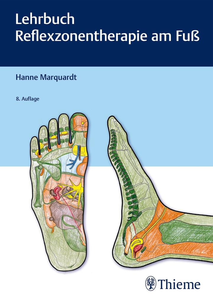 Lehrbuch Reflexzonentherapie am Fuß als eBook epub