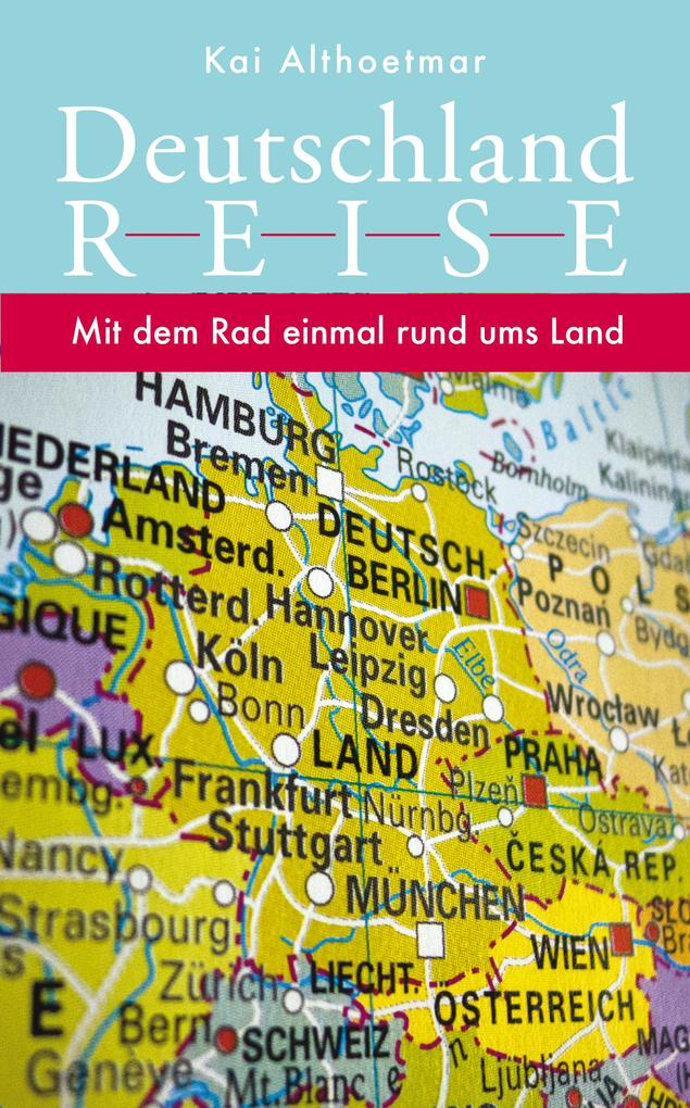 Deutschlandreise als eBook epub