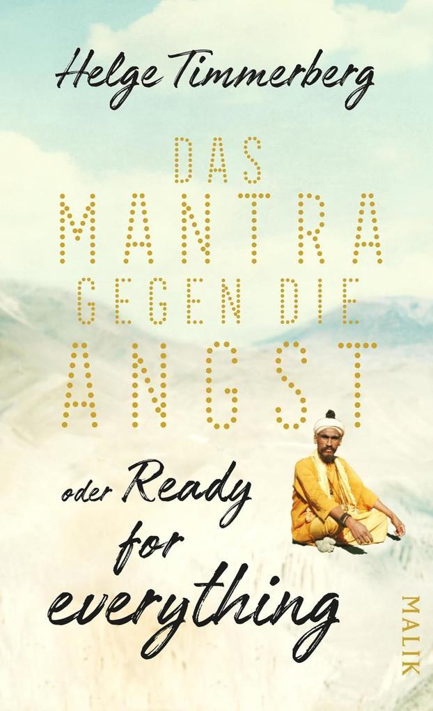 Das Mantra gegen die Angst oder Ready for everything als eBook epub