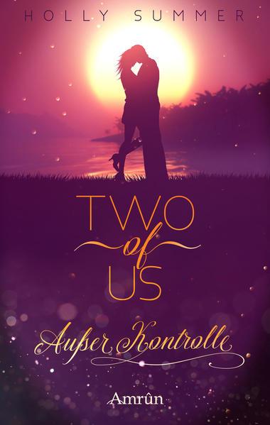 Two of Us: Außer Kontrolle als Buch (kartoniert)