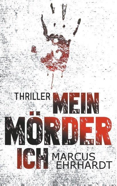 Mein Mörder-Ich als Buch (kartoniert)