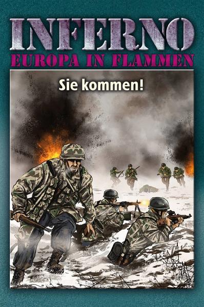 Inferno - Europa in Flammen, Band 8: Sie kommen! als Buch (gebunden)