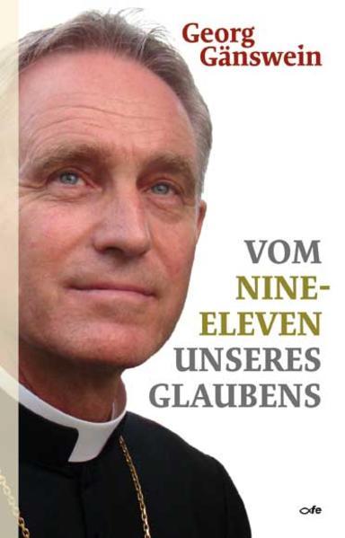 Vom Nine-Eleven unseres Glaubens als Buch (gebunden)