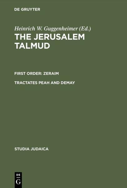 The Jerusalem Talmud. First Order: Zeraim / Tractates Peah and Demay als Buch (kartoniert)