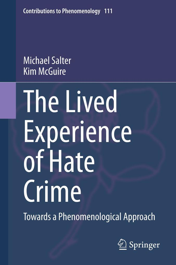 The Lived Experience of Hate Crime als Buch (gebunden)