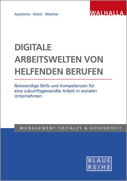 Digitale Arbeitswelten von helfenden Berufen als Buch (kartoniert)