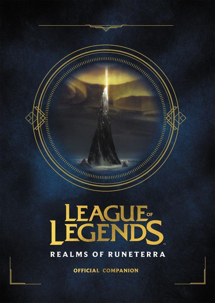 Riot Games: League of Legends: Realms of Runeterra (Official Companion) als Buch (gebunden)
