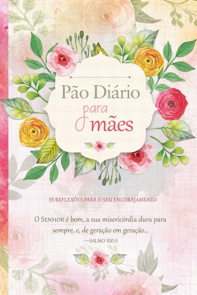 Pão Diário para mães als eBook epub