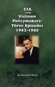 CIA and the Vietnam Policymakers als Buch (gebunden)