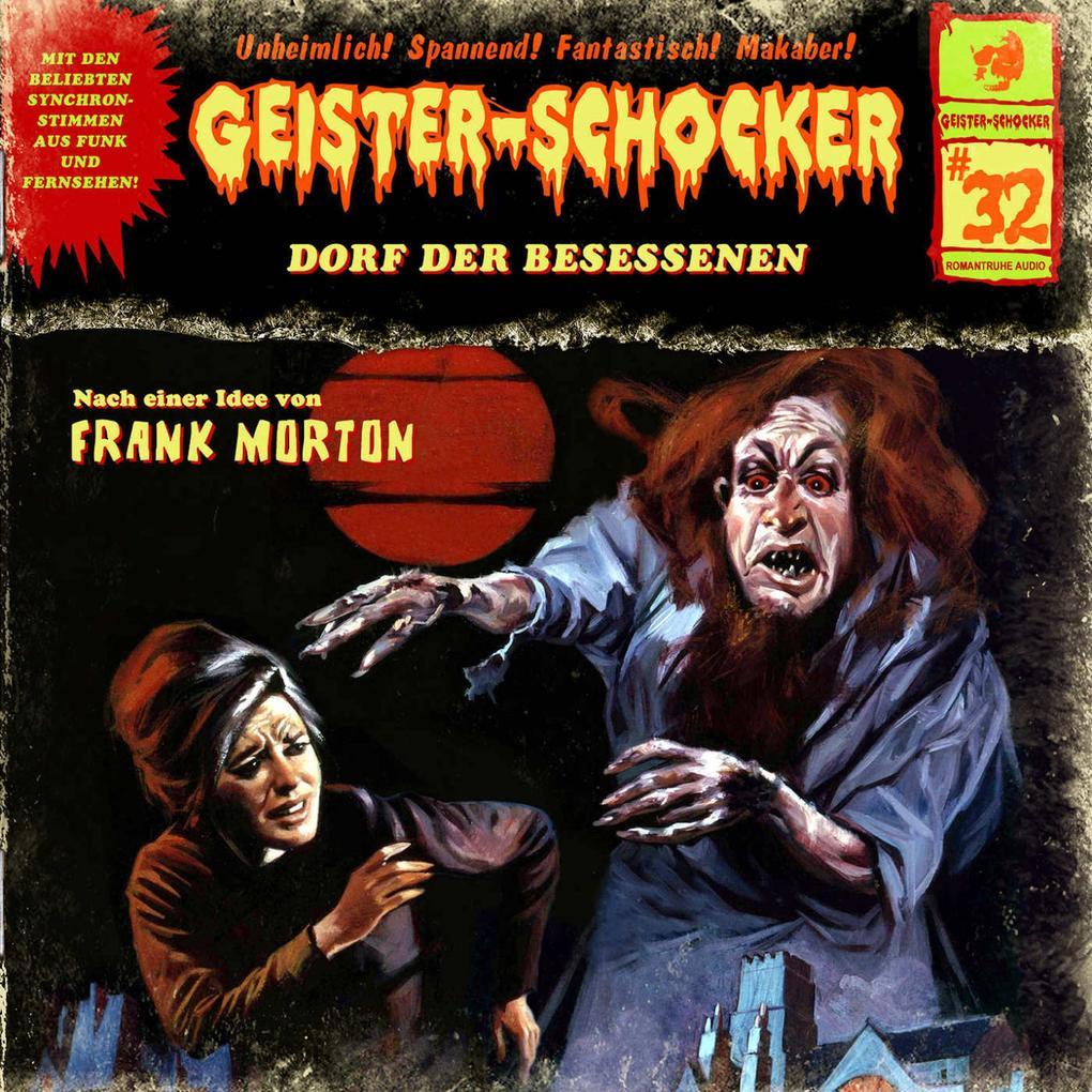 Geister-Schocker, Folge 32: Dorf der Besessenen als Hörbuch Download