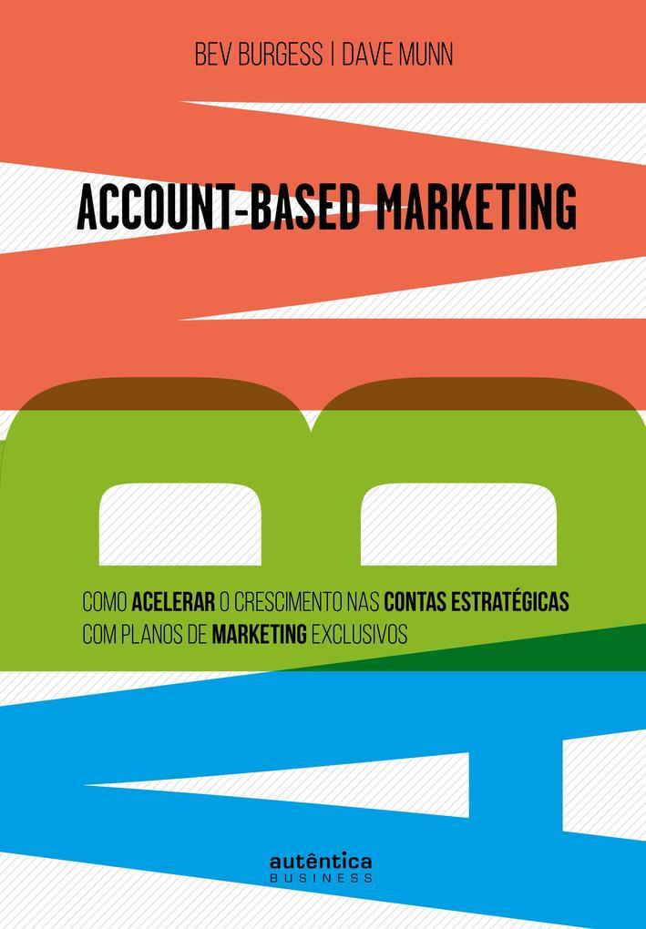 ABM Account-Based Marketing: als eBook epub