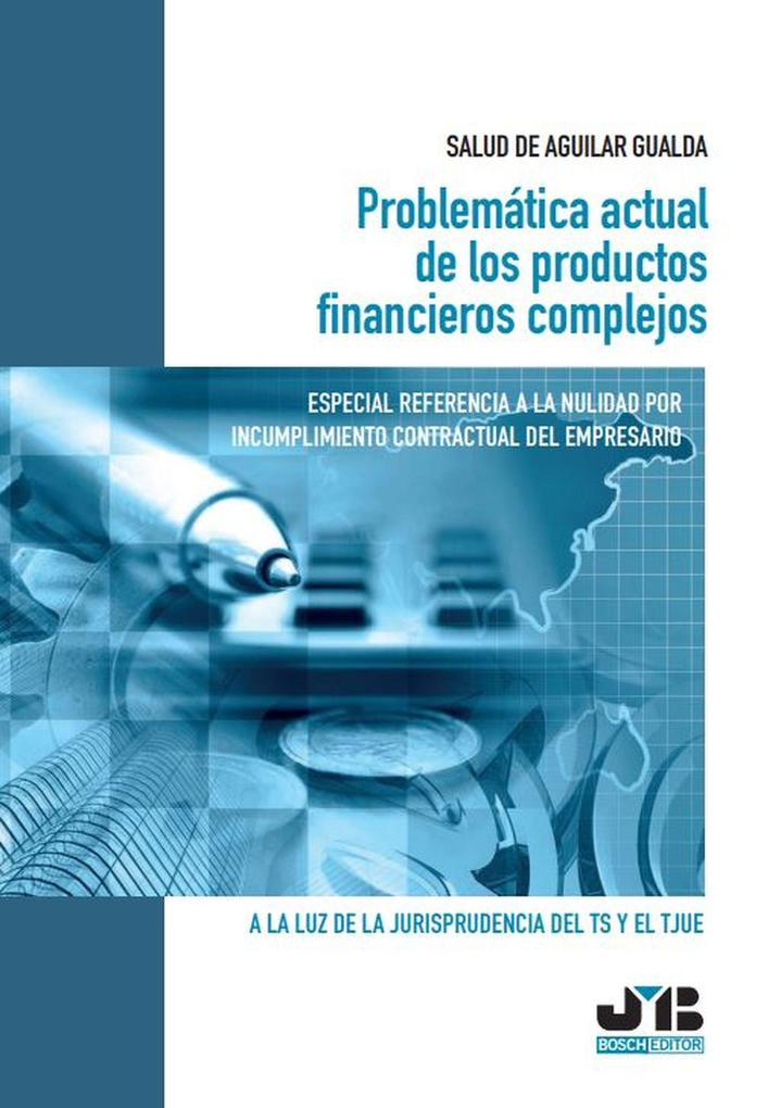 Problemática actual de los productos financieros complejos als eBook pdf
