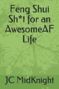 Feng Shui Sh*t for an AwesomeAF Life als Buch (kartoniert)