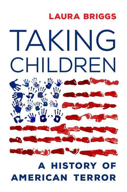 Taking Children: A History of American Terror als Buch (gebunden)