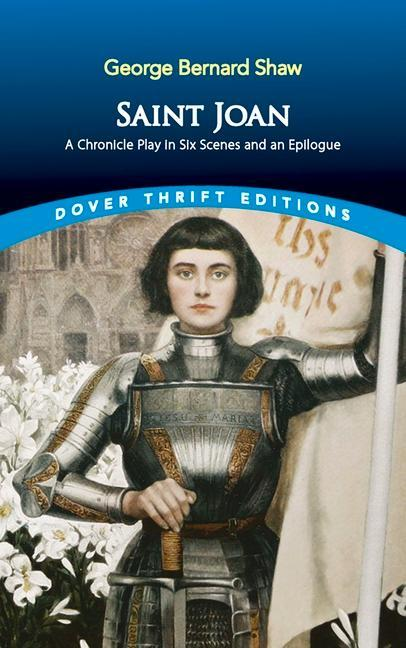 Saint Joan: A Chronicle Play in Six Scenes and an Epilogue als Taschenbuch