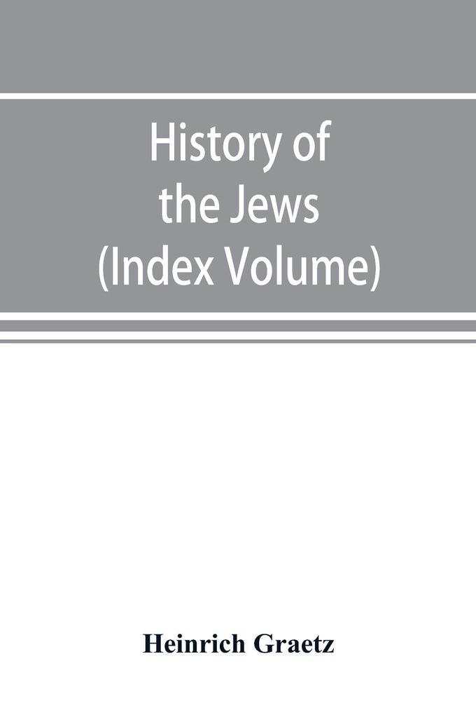 History of the Jews (Index Volume) als Taschenbuch