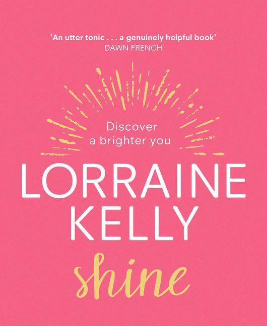 Shine: Discover a Brighter You als Buch (gebunden)