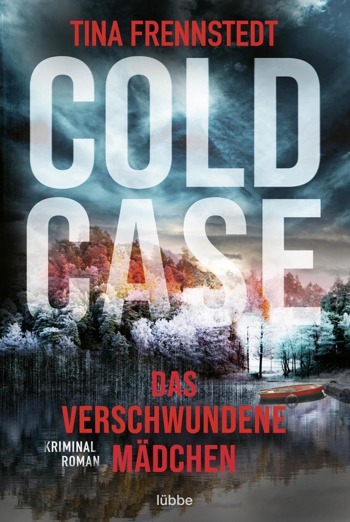 Cold Case - Das verschwundene Mädchen als eBook epub