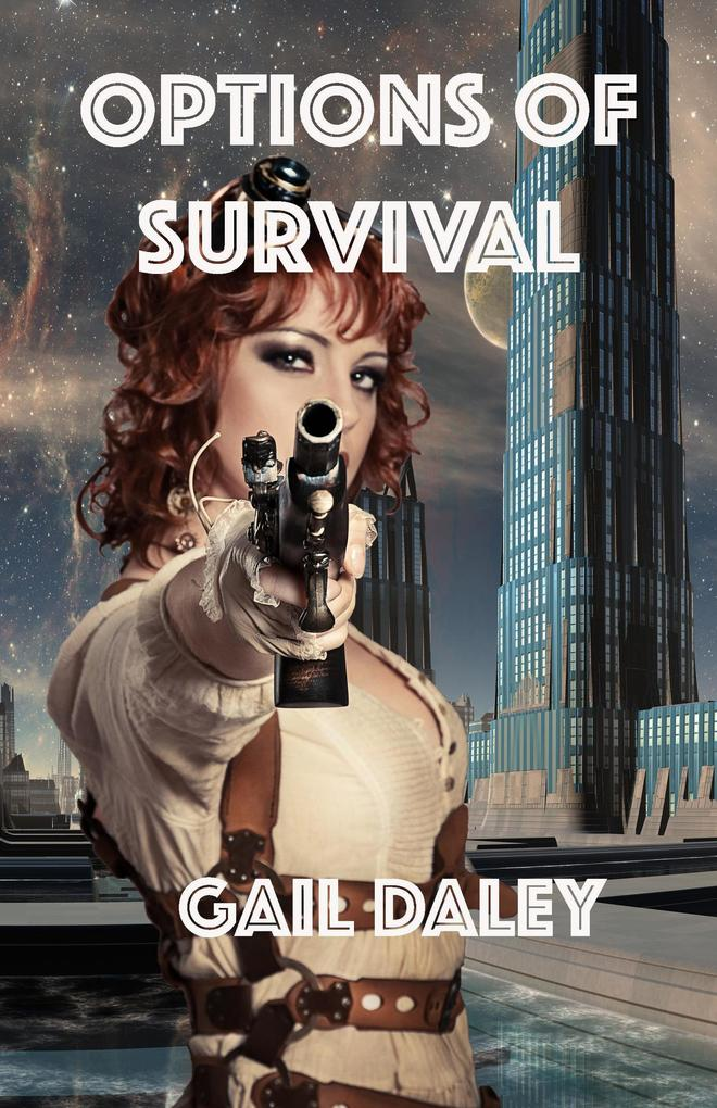 Options of Survival (Space Colony Journals, #1) als eBook epub