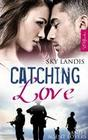 Catching Love: Agent Lovers Band 3