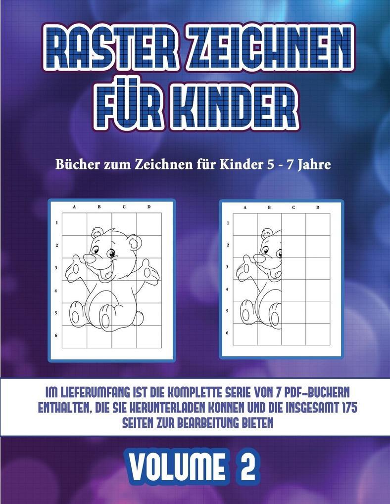 Bücher zum Zeichnen für Kinder 5 - 7 Jahre (Raster zeichnen für Kinder - Volume 2): Dieses Buch bringt Kindern bei, wie man Comic-Tiere mit Hilfe von als Taschenbuch