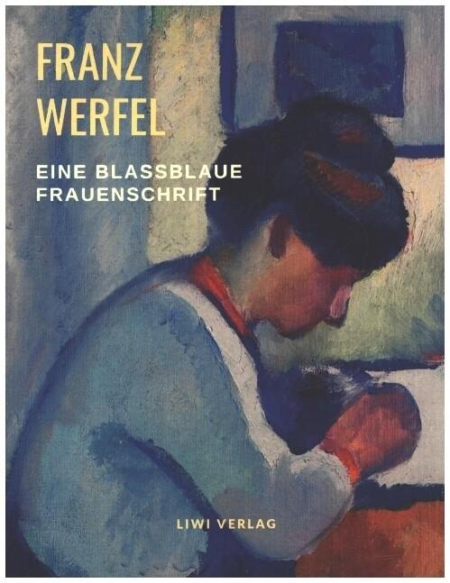 Eine blaßblaue Frauenschrift als Buch (kartoniert)