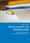 Schulversuche und Modellprojekte