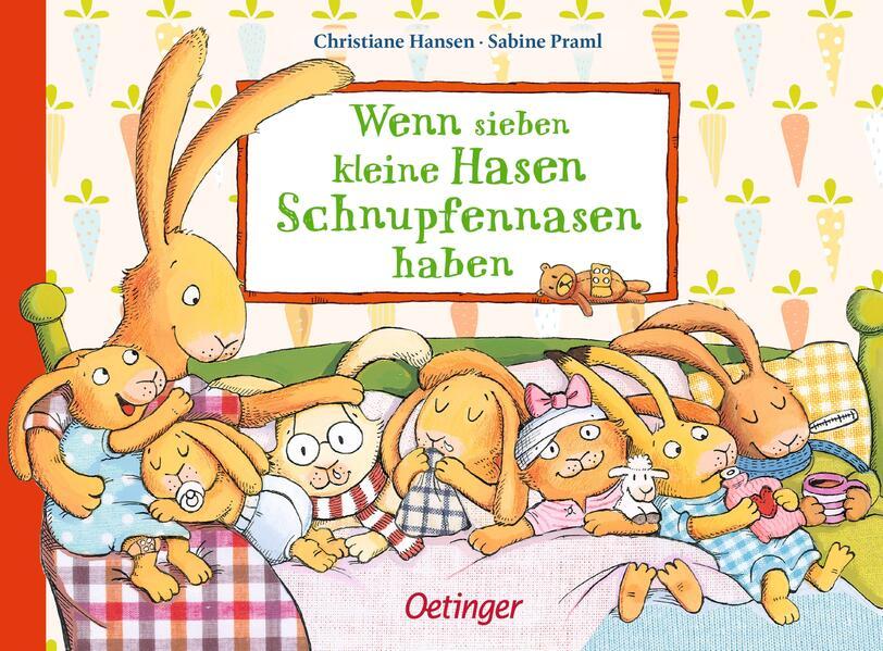 Wenn sieben kleine Hasen Schnupfennasen haben als Buch (kartoniert)