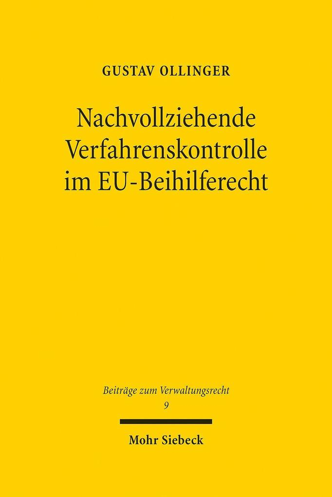 Nachvollziehende Verfahrenskontrolle im EU-Beihilferecht als eBook pdf