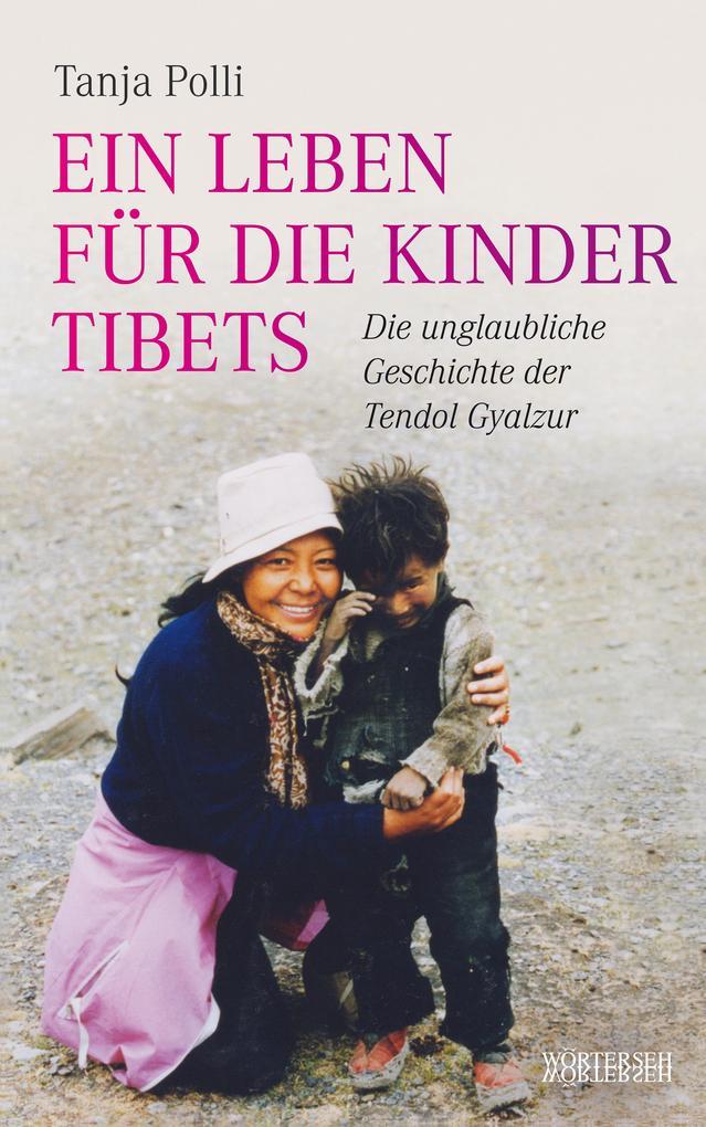 Ein Leben für die Kinder Tibets als eBook epub