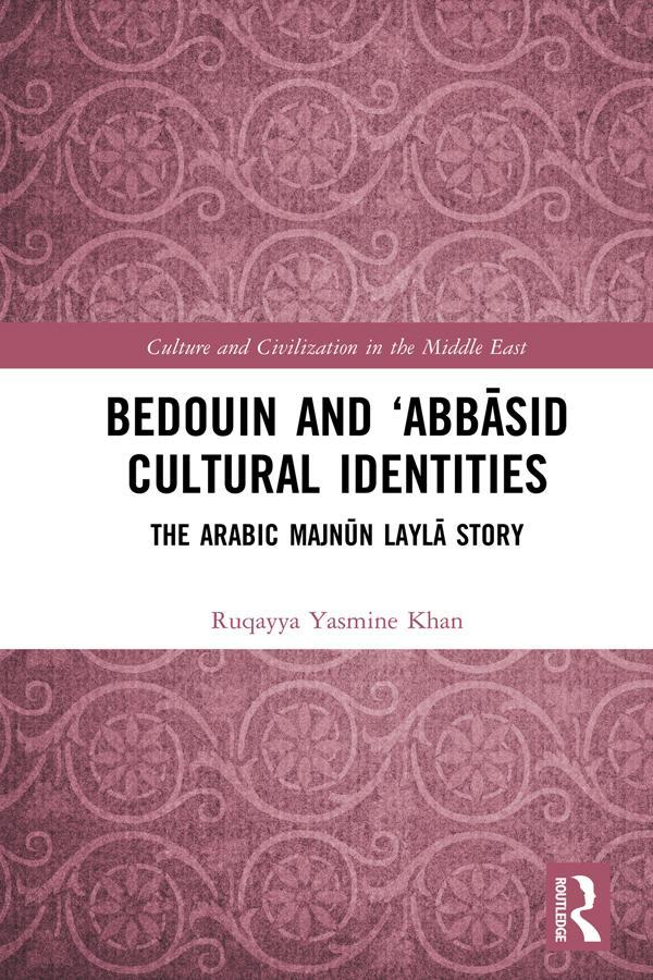Bedouin and 'Abbasid Cultural Identities als eBook epub