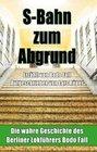 S-Bahn zum Abgrund (Hardcover)