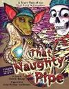 That Naughty Pipe: A Scary Tale of the Pied Piper & Gremlins