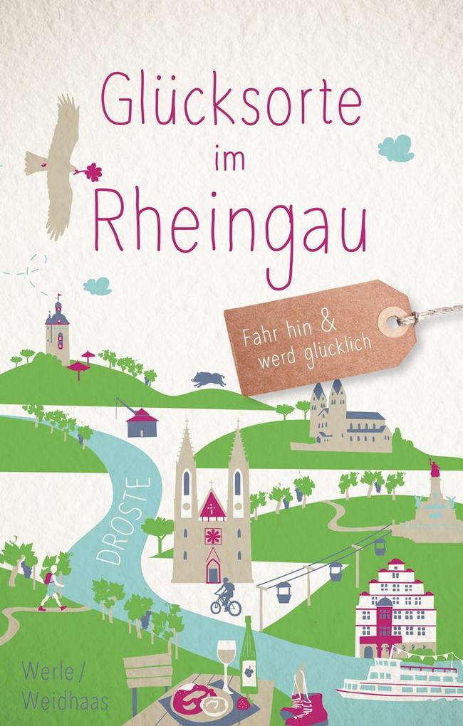 Glücksorte im Rheingau als Buch (kartoniert)