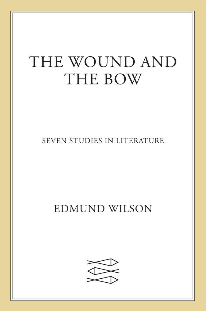 The Wound and the Bow als eBook epub