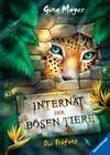 Internat der bösen Tiere, Band 1: Die Prüfung