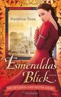 Esmeraldas Blick