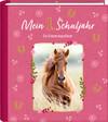 Eintragalbum - Pferdefreunde - Mein 1. Schuljahr
