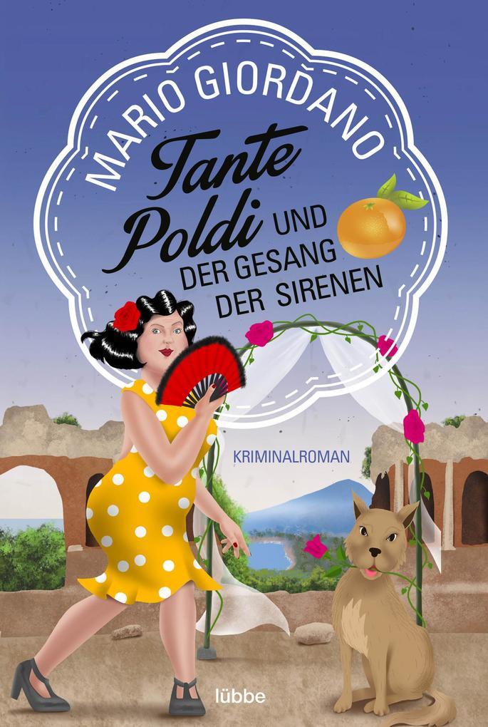 Tante Poldi und der Gesang der Sirenen als eBook epub