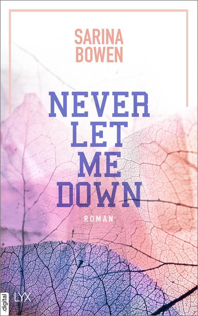 Never Let Me Down als eBook epub