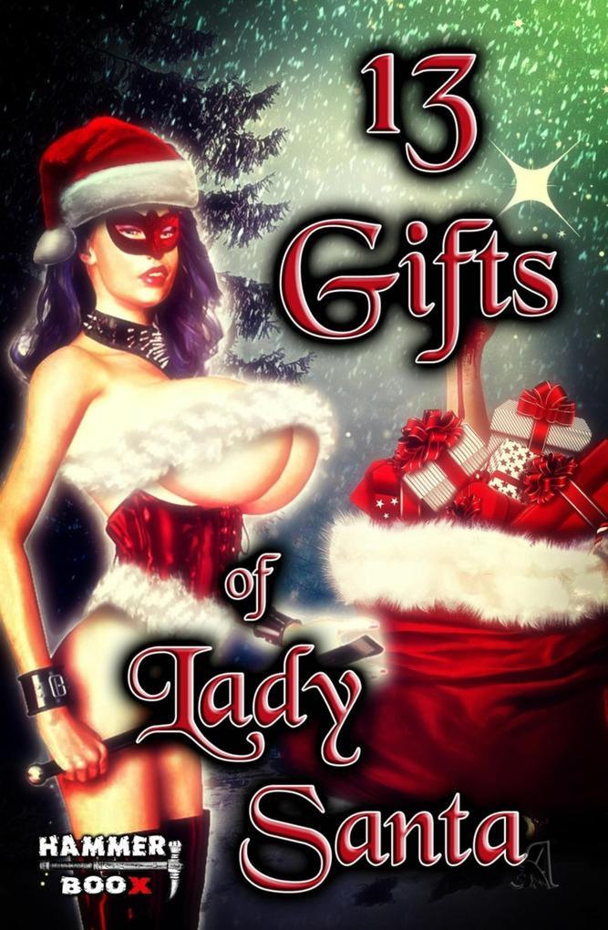 13 Gifts of Lady Santa als eBook epub