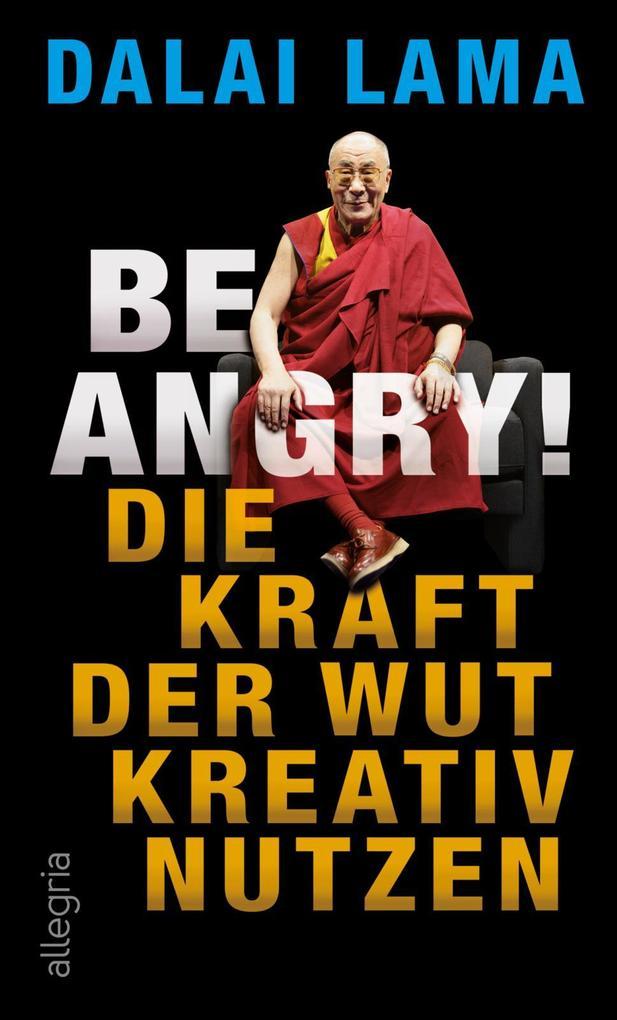 Be Angry! als Buch (gebunden)