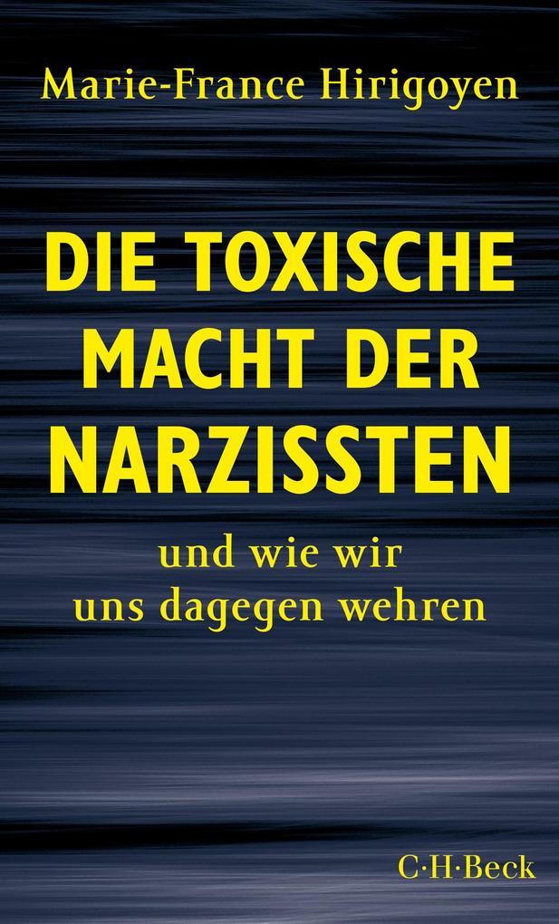 Die toxische Macht der Narzissten als Buch (kartoniert)